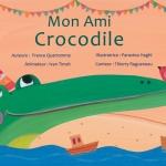 La Souris qui raconte - Mon ami crocodile | PlanetNemo.fr <br>Auteur: France Quatromme <br>Illustrateur: Parastou Haghi <br>Thème: Amitié
