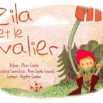 La Souris qui raconte - Zila et le chevalier | PlanetNemo.fr <br>Auteur: Marc Cantin <br>Illustrateur: Anne-Sophie Gousset <br>Thème: Courage